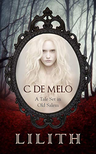 Lilith: A Tale Set in Old Salem]()
