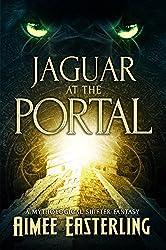Jaguar at the Portal: A Mythological Shifter Fantasy (English Edition)
