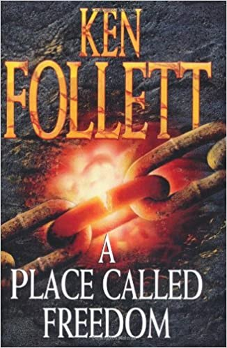 Book A Place Called Freedom by Ken Follett (1995-08-11)
