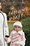 The Chocolate Money, Ashley Prentice Norton, 0547840047