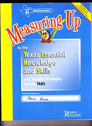Measuring up to the Texas Essential Knowledge and Skills Level H Mathematics