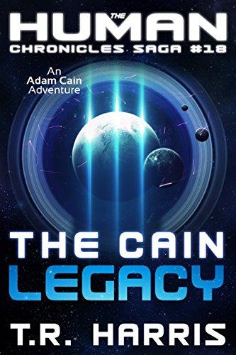 the-cain-legacy-the-human-chronicles-saga-book-18