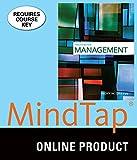 MindTap Management for Griffin's Management, 12th Edition