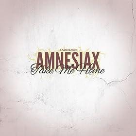 Amnesiax-Take Me Home