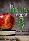 Io me lo leggo 2 (Italian Edition)