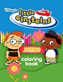 Little Einsteins JUMBO Coloring Book: Coloring Book for Kids and Adults (Perfect for Children Ages 4-12)