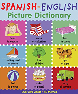 Spanish English Picture Dictionary (First Bilingual Picture Dictionaries)