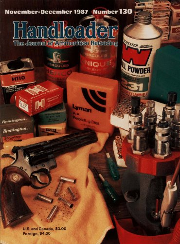 (Handloader Magazine - December 1987 - Issue Number 130)