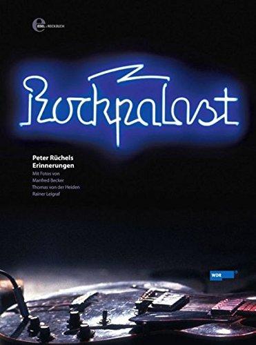 Rockpalast: Peter Rüchels Erinnerungen (Rockbuch)