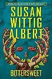 Bittersweet, Susan Wittig Albert, 042525562X