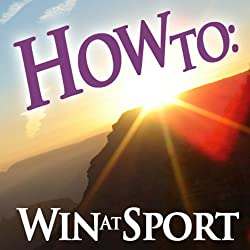 How To Win at Sport