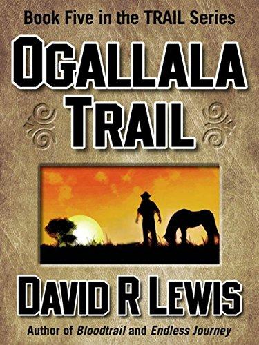 Ogallala Trail (the Trail series Book 5)