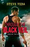 Through the Black Veil (Last of the Shardyn, #2)