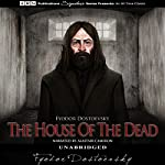 The House of the Dead | Fyodor Dostoevsky