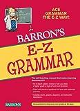 Barron's E-Z Grammar (Barron's E-Z Series)