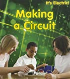 Making a Circuit, Chris Oxlade, 1432956795