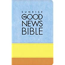 Sunrise Good News Bible Two-Tone Gift Edition