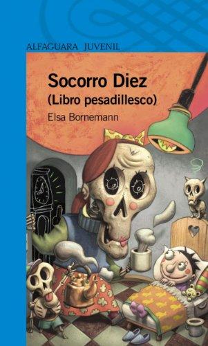 Socorro Diez (Spanish Edition) by [Bornemann, Elsa]