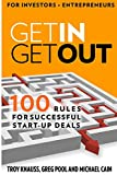 img - for Get In Get Out: 100 Rules for Successful Start-Up Deals by D Troy Knauss (15-Jul-2013) Paperback book / textbook / text book