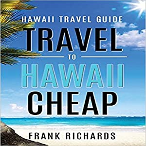 Hawaii Travel Guide Hörbuch