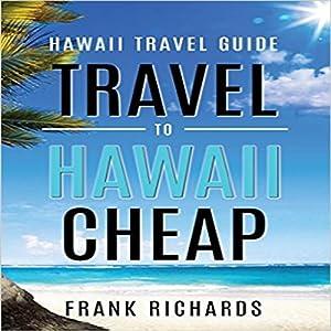 Hawaii Travel Guide Audiobook