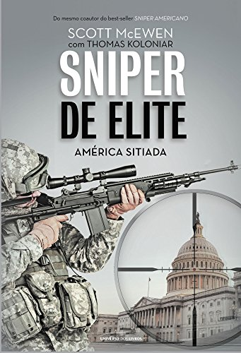 Sniper de Elite. América Sitiada - Volume 2