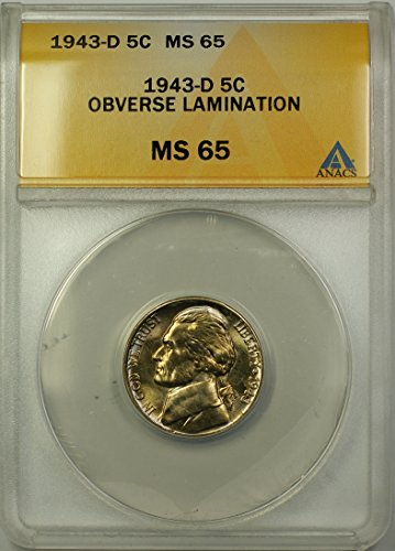 1943 D Jefferson Wartime Silver 5c Coin (RL-D) Obverse Lamination Nickel MS-65 ANACS