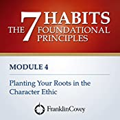 Planting Your Roots in the Character Ethic |  FranklinCovey