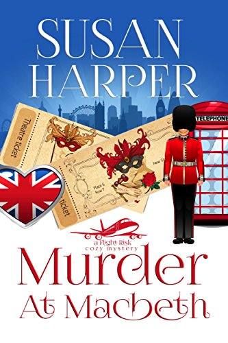 Murder at Macbeth (Flight Risk Cozy Mystery Book 1)