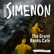 The Grand Banks Café: Inspector Maigret; Book 9 | Georges Simenon, David Coward