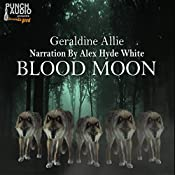 Blood Moon: Werewolves And Shifters #1 | Geraldine Allie