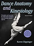 Dance Anatomy and Kinesiology-2nd Edition With Web Resource 2nd Edition