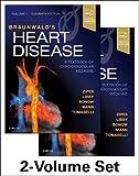 Braunwald's Heart Disease: A Textbook of Cardiovascular Medicine, 2-Volume Set, 11e