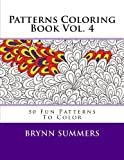 Patterns Coloring Book Vol. 4, Penny Farthing Graphics Staff, 1494861593