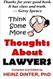 Thoughts about Lawyers, Heinz Dinter, 1470014025
