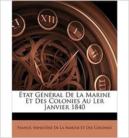 Book Tat General de La Marine Et Des Colonies Au Ler Janvier 1840 (Paperback)(English / French) - Common