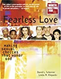 Fearless Love, David L. Scherrer and Linda M. Klepacki, 0781440769