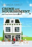 Crime and Nourishment: A Cozy Mystery Novel (Angie Prouty Nantucket Mysteries) by  Miranda Sweet in stock, buy online here