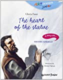 img - for The Heart of Stone (Art Dossier Junior) book / textbook / text book