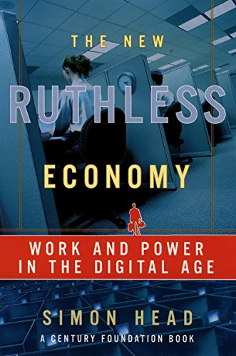 The New Ruthless Economy: Work and Power in the Digital Age (Century Foundation Books (Oxford University Press)) cover