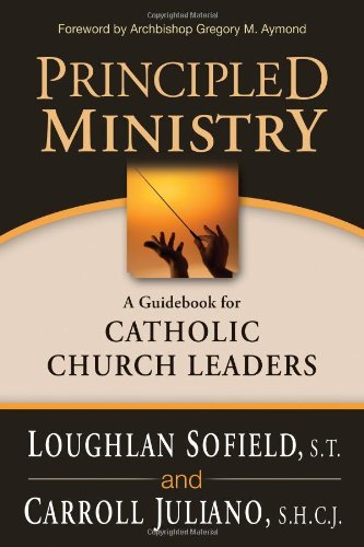 Principled Ministry: A Guidebook for Catholic Church Leaders