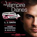 The Vampire Diaries: Stefan's Diaries #2: Bloodlust | L. J. Smith,Kevin Williamson,Julie Plec