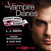 The Vampire Diaries: Stefan's Diaries #2: Bloodlust | L. J. Smith, Kevin Williamson, Julie Plec