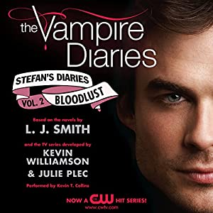 The Vampire Diaries: Stefan's Diaries #2: Bloodlust Audiobook
