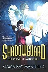 Shadowguard (Pharim War) (Volume 1) Paperback