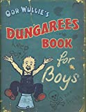 img - for Oor Wullie Dungarees Book for Boys book / textbook / text book