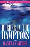 img - for Murder in the Hamptons (Zane Presents) book / textbook / text book