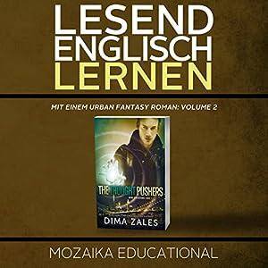 Englisch Lernen: Mit einem Urban Fantasy Roman: Volume 2 Hörbuch