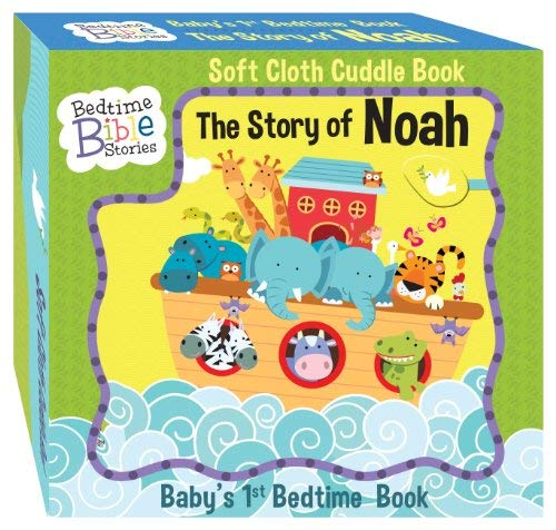 Read Online The Story of Noah (Bedtime Bible Stories) (Baby's 1st Bedtime Book) pdf epub
