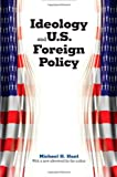 university press - Ideology and U.S. Foreign Policy